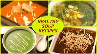 6 BEST Soup Recipe For Winters - Healthy Soup Recipes - Homemade Vegetable Soups