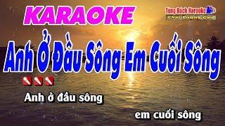 Anh Ở Đầu Sông Em Cuối Sông - Karaoke Nhạc Sống Tùng Bách