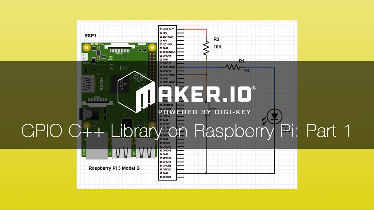 How To Use GPIO on the Raspberry Pi with C++