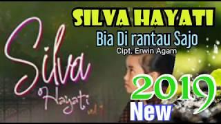 Silva Hayati - Bia Di rantau Sajo - Lagu Minang Terbaru 2019