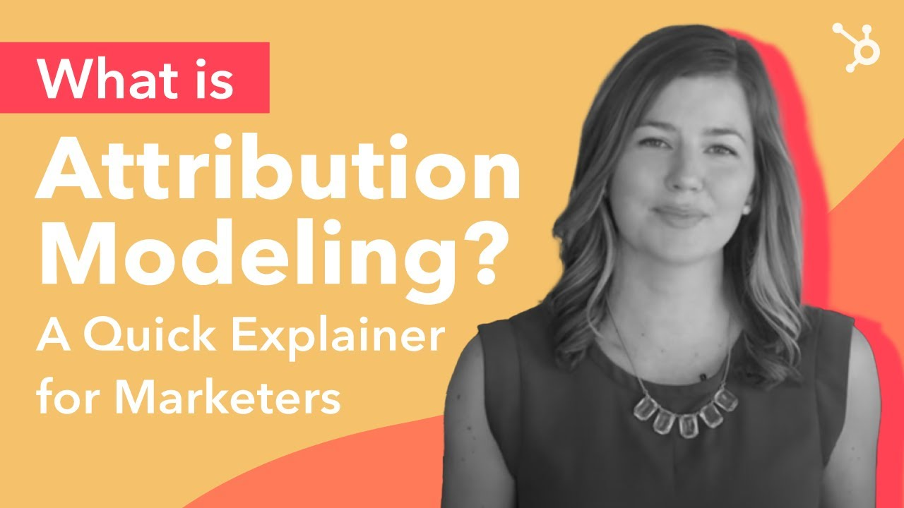 What is Attribution Modeling and How Does it Work