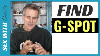 How To Find The G-SPOT [...EASY way to Understand] ✅