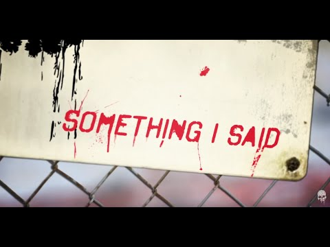 """The Dead Daisies - """"Something I Said"""" (Official Lyric Video)"""