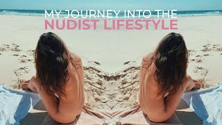 My journey into the nudist lifestyle