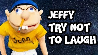 JEFFY TRY NOT TO LAUGH 2