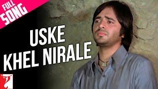 Uske Khel Nirale - Full Song - Noorie