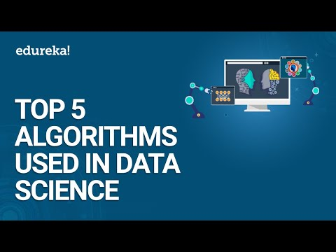 Top 5 Algorithms used in Data Science | Data Science Tutoria