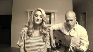 Washed by the Water - Needtobreathe (Acoustic Cover)