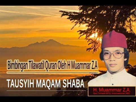 2.Tausyih Maqam Shoba | H. Muammar ZA
