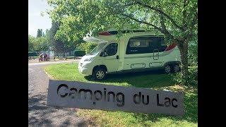 Wieder unterwegs! Mit dem Wohnmobil durch Frankreich I CAMPING International du Lac