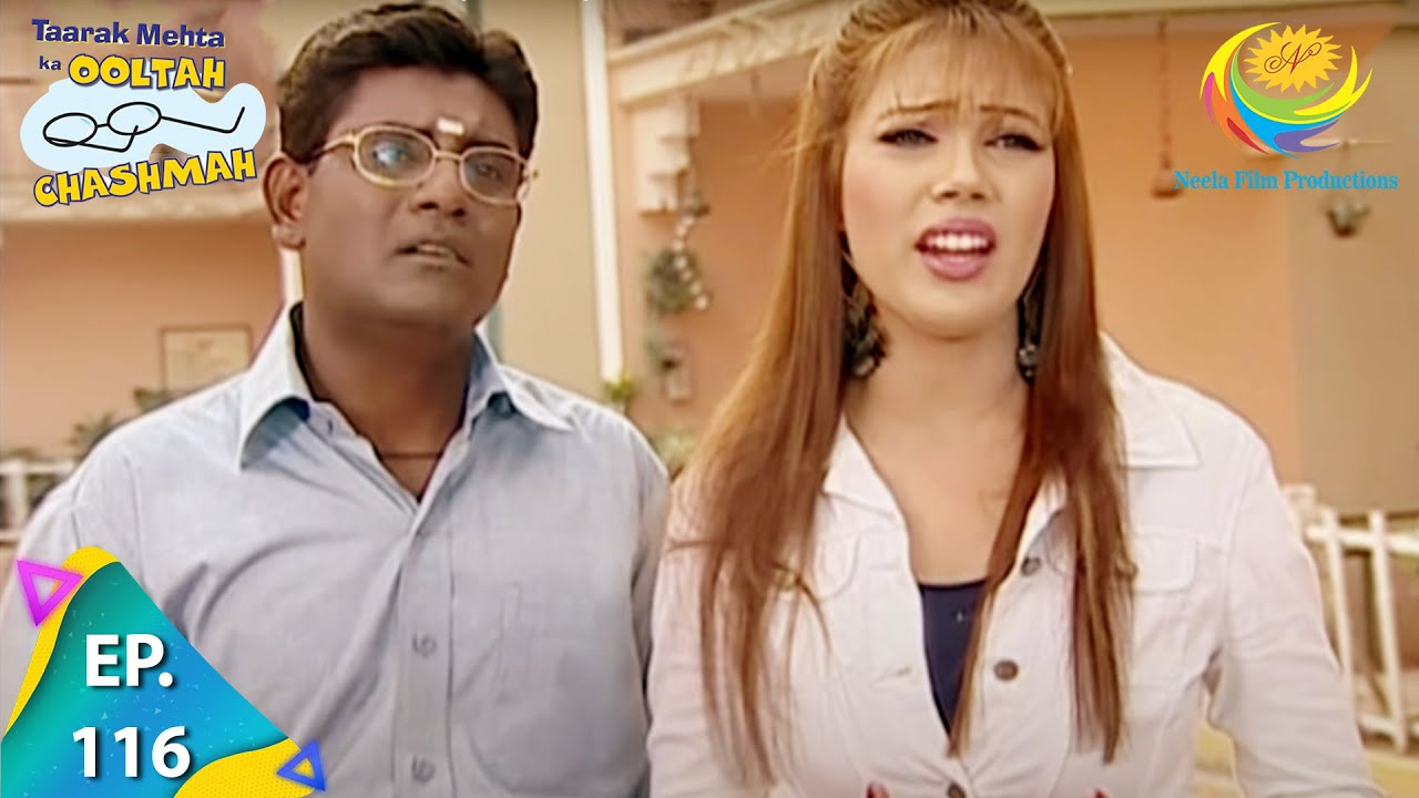 Download Taarak Mehta Ka Ooltah Chashmah - Episode 116 - Full Episode