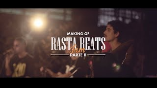 Making Of - RastaBeats Jam I - Parte II