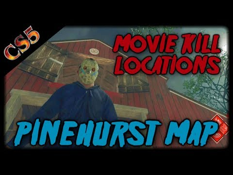Pinehurst Map Movie Kill Locations | Friday the 13th the game