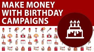 How To Make Money Online With Birthday Campaigns | Dreamcloud Academy