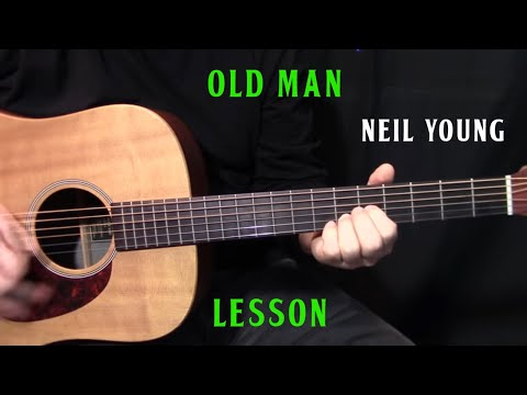 """how to play """"Old Man"""" by Neil Young - acoustic guitar lesson"""