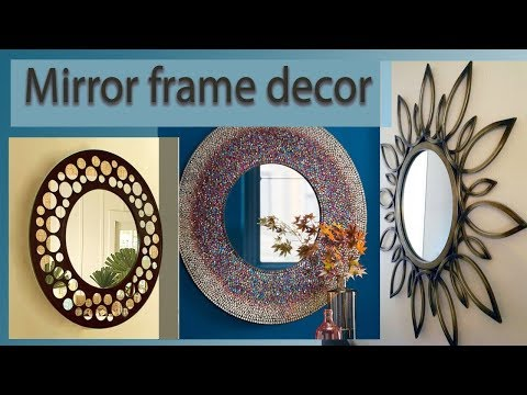 Mirror ideas.  Mirror frame decor