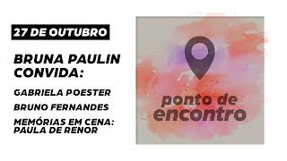 Ponto de Encontro - Bruna Paulin + Podcast Crônicas do Amanhã (Espelhos)