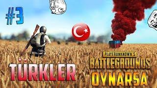 Türkler PUBG Oynarsa ! #3 ( Komik Anlar , En İyi Vuruşlar )