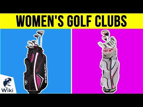10 Best Women's Golf Clubs 2019