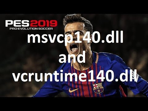 Vcruntime140 dll is missing - Pro Evolution Soccer 2019 fix