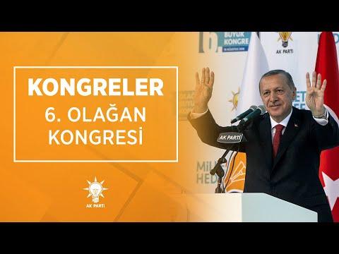 Genel Başkanımız Erdoğan, Partimiz 6. Olağan Kongresi'nde konuştu