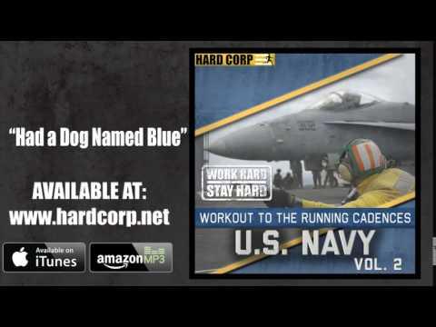 I Had a Dog Named Blue (Navy Cadence)