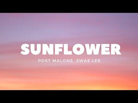 Post Malone, Swae Lee - Sunflower (Lyrics)