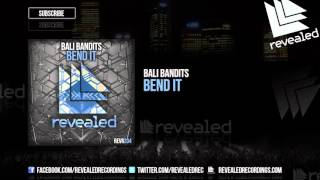 Bali Bandits - Bend It [OUT NOW!]