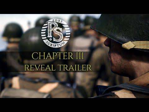 Post Scriptum - Chapter III - Reveal Trailer [2020]