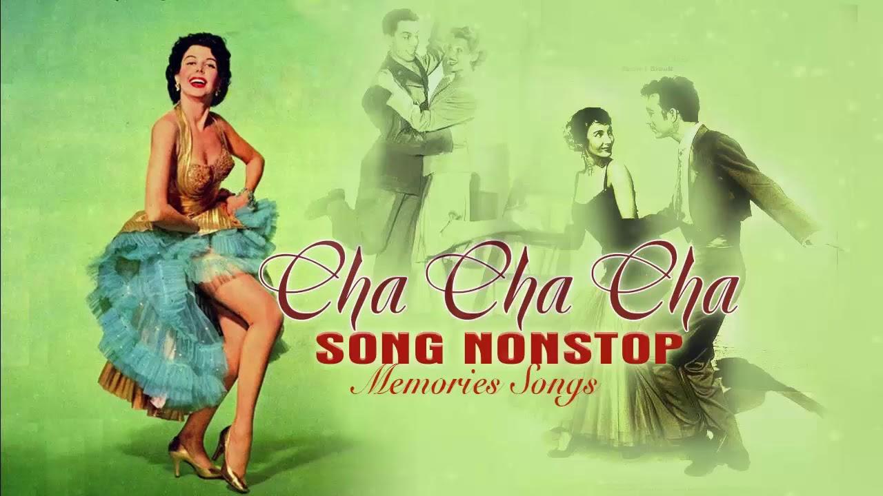 Cha cha cha Songs English Non Stop   Nonstop Cha Cha Cha Sweet Memories