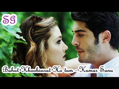 Bahut Khoobsurat Ho Tum HD 1080p- Kumar Sanu - 90's Love Song | Ft Murat And Hayat