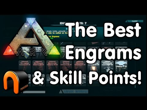 Ark: Survival Evolved - WHICH ARE THE BEST ENGRAMS & SKILL POINTS TO CHOOSE?