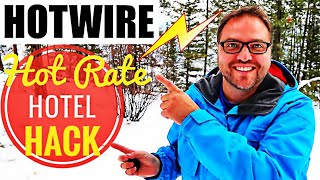 ✔️Hotwire - How to Figure out Hot Rate Hotel Name - Cheap Hotel Booking