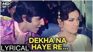 Dekha Na Haye Re Socha Na Haye Re | Lyrical | Bombay To Goa | Kishore Kumar Songs | Amitabh Bachchan