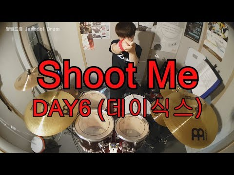DAY6 (데이식스)-Shoot Me