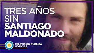 A tres años de la desaparición de Santiago Maldonado