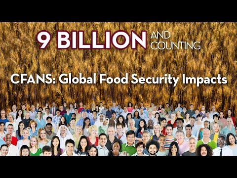 9 Billion and Counting: Global Food Security Impacts