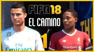 Fifa 18 el camino (the journey) - parte 1 español - walkthrough / let's play