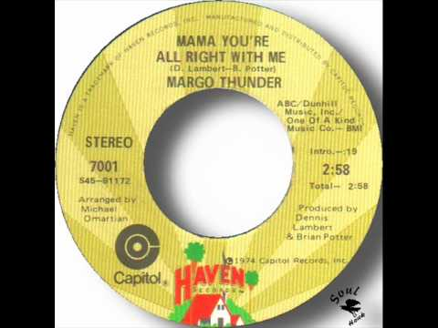 Margo Thunder - Mama You're All Right With Me.wmv