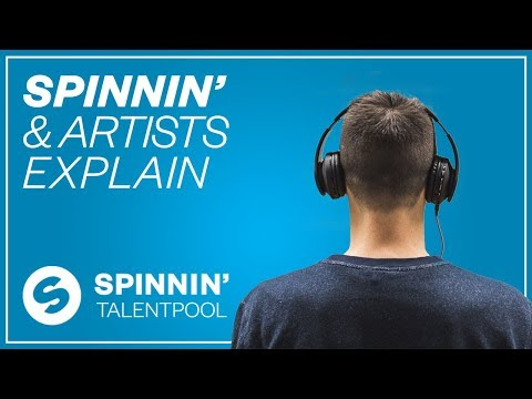 Spinnin' Explains: How To Go From Bedroom Producer To A Big Label [Tutorial #12]