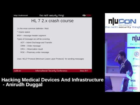 nullcon Goa 2017 - Hacking Medical Devices And Infrastructure by Anirudh Duggal