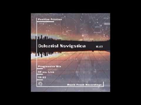 Celestial Navigation DJ Positive Friction