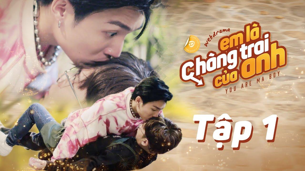 Download EM LÀ CHÀNG TRAI CỦA ANH - TẬP 1   WEB DRAMA BOYLOVE VIETNAM   DGTV