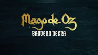 Mägo de Oz - Bandera negra (Lyric Video Oficial)