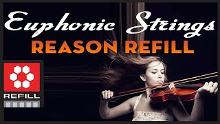 Video Demo: Euphonic Strings Refill for Reason