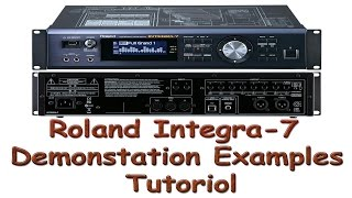 ROLAND INTEGRA-7 ( DEMONSTRATION EXAMPLES )