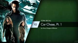 10 Harry Gregson-Williams - Total Recall - Car Chase, Pt. 1