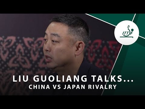 Exclusive Interview | Liu Guoliang talks China vs Japan rivalry