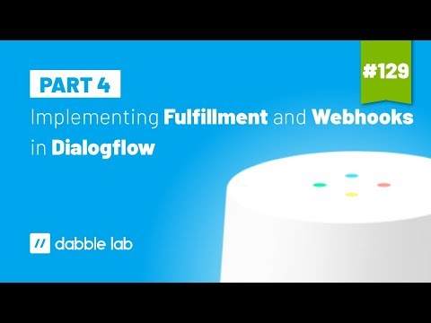 Part 1: The simplest Dialogflow Webhook Response Format (v2 API
