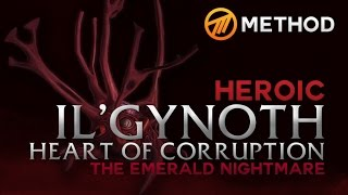 Method vs. Il'gynoth - Emerald Nightmare Heroic